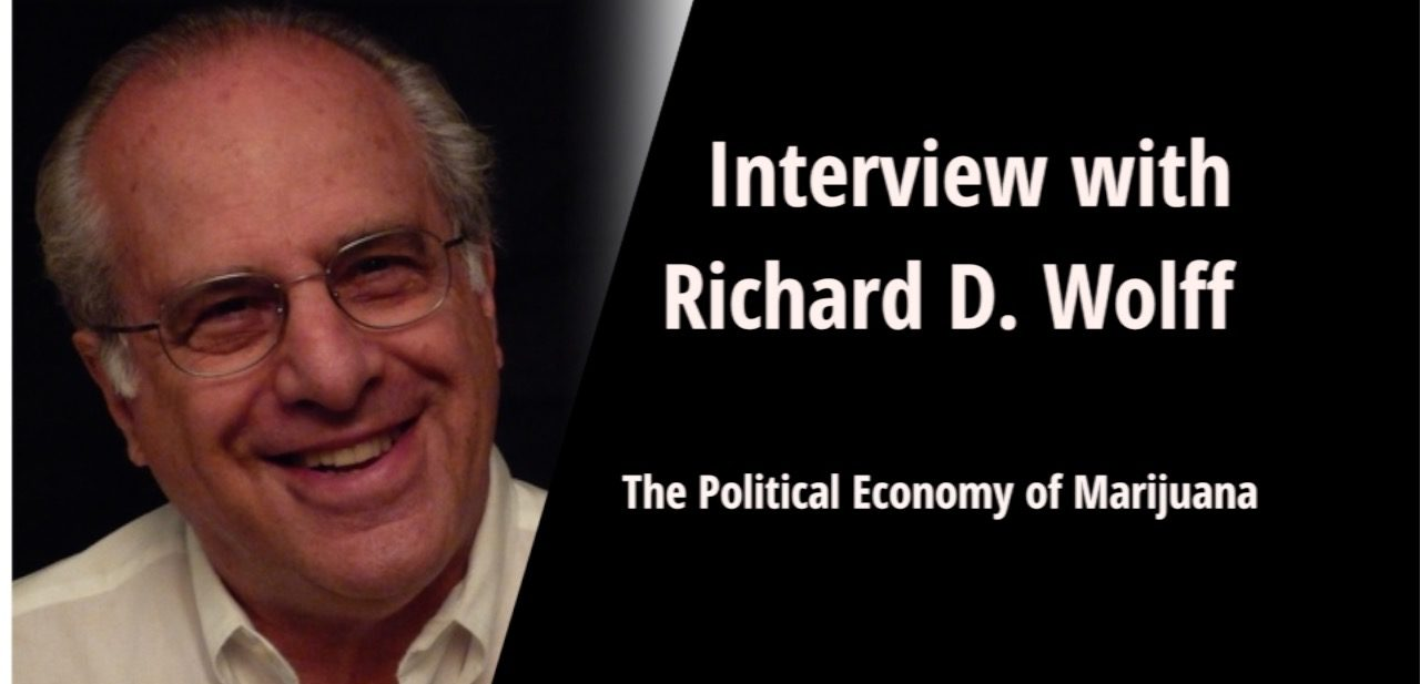 Richard D Wolff Marijuana