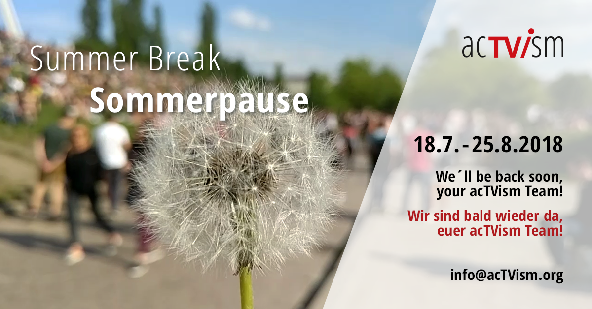 acTVism Sommerpause 2018