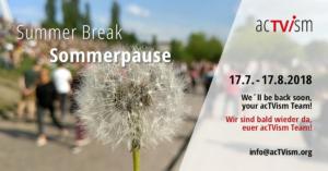 Sommerpause acTVism Munich 2018