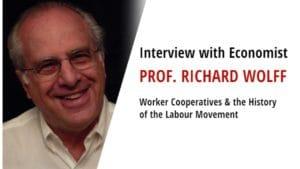 Richard D Wolff - Worker Cooperatives