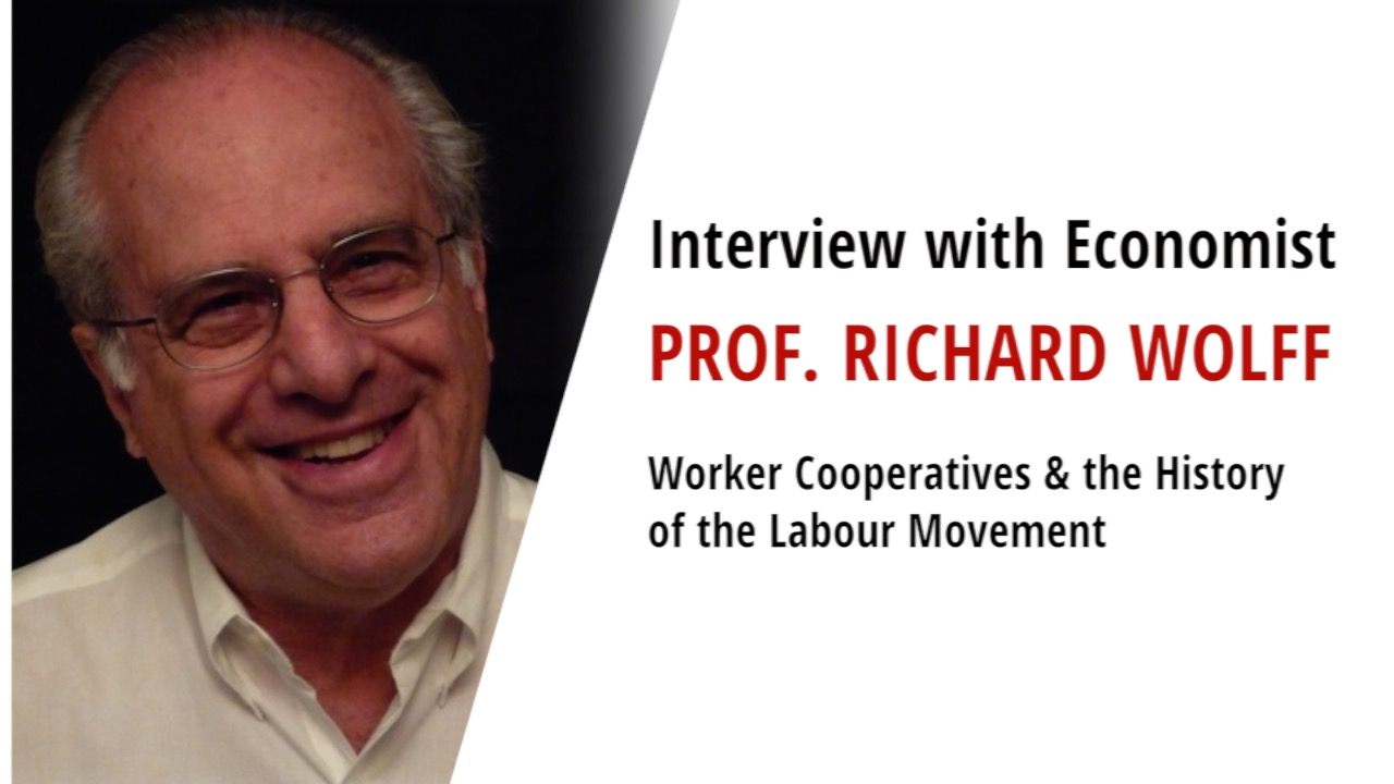 Richard D Wolff - Worker Cooperatives