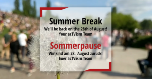 Sommerpause acTVism