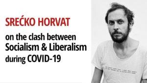 COVID-19 Socialism Srećko Horvat