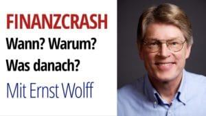 Ernst Wolff finanzcrash