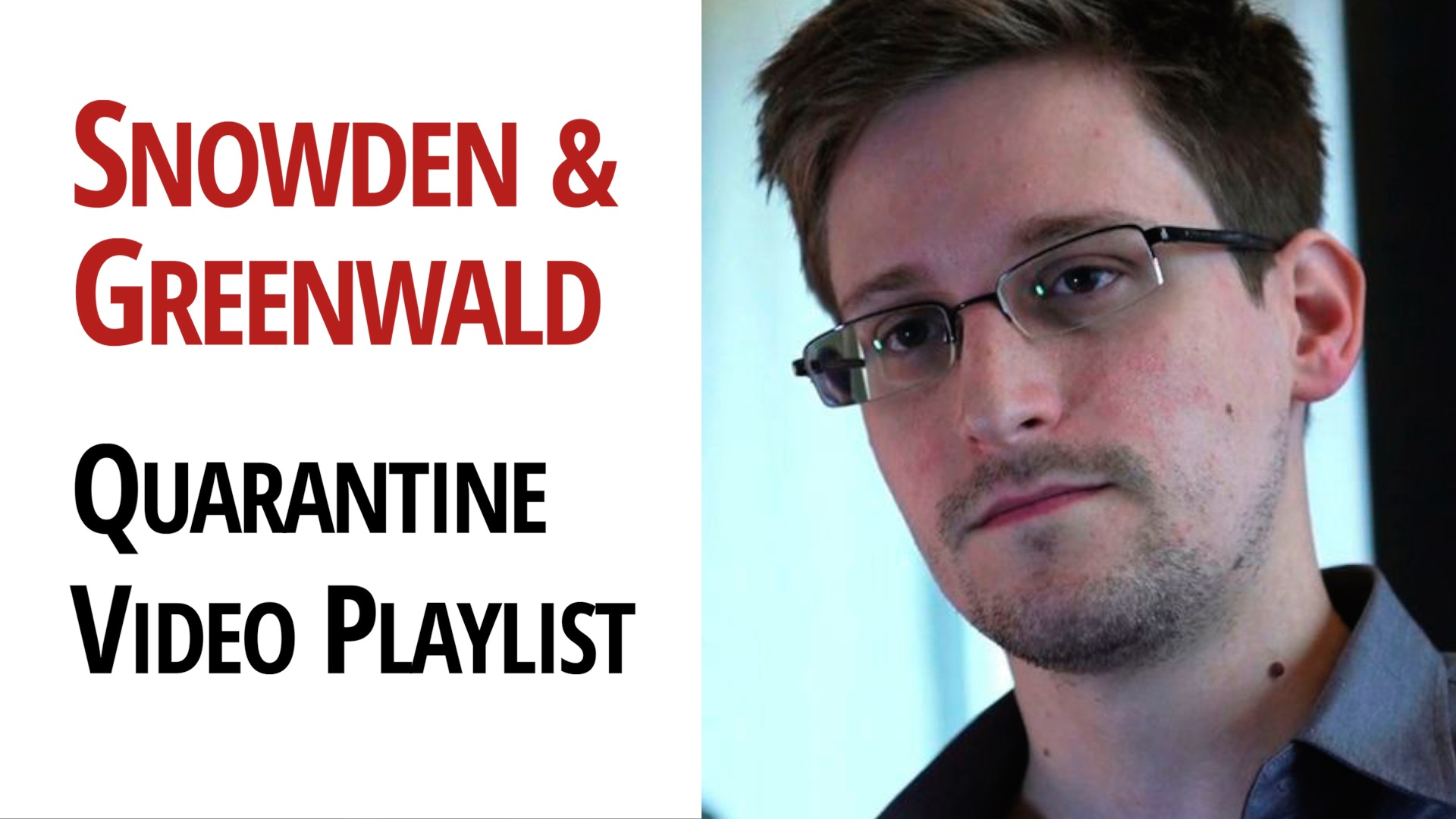 Edward Snowden Glenn Greenwald