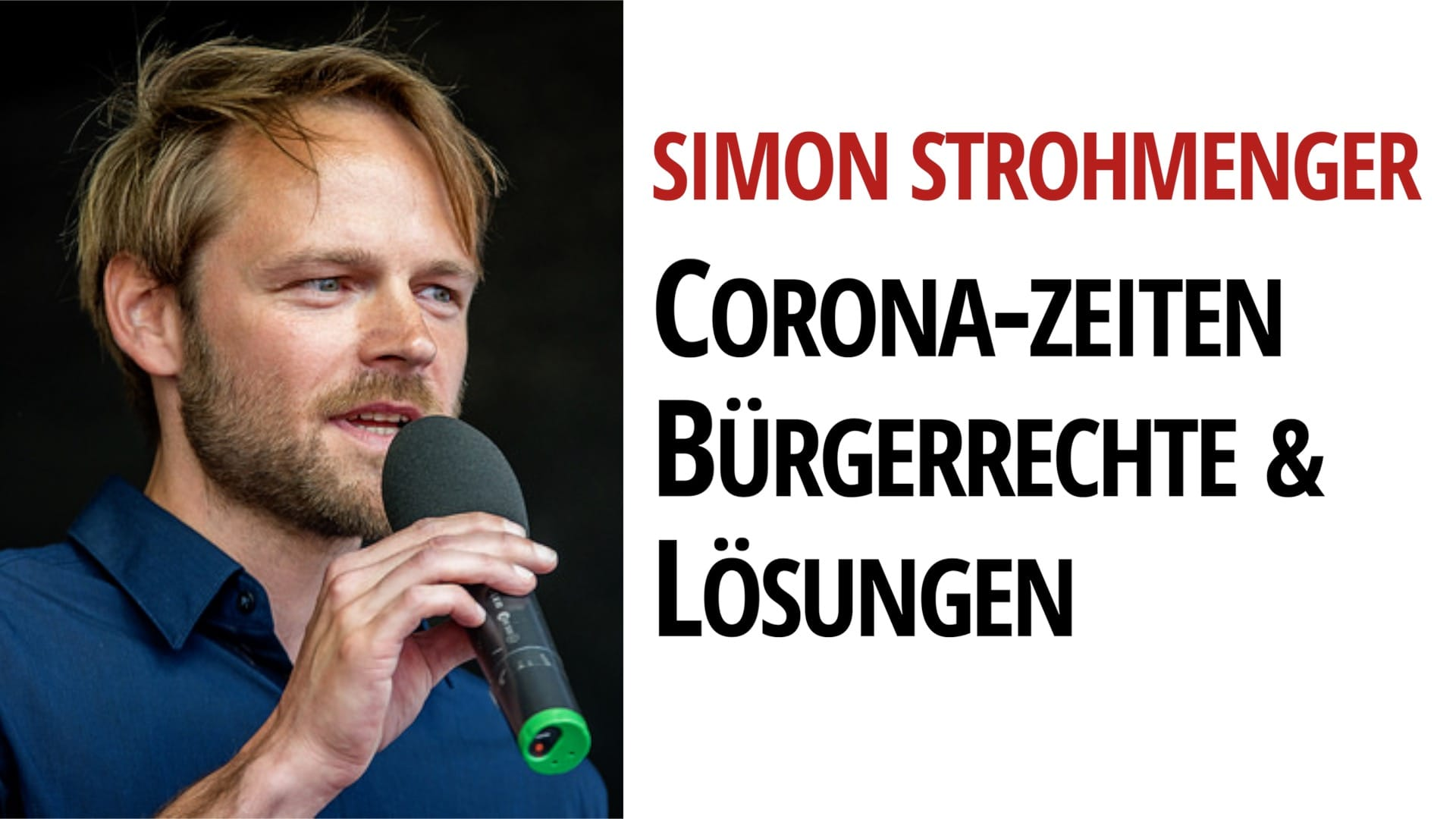 Simon Strohmenger - Demokratie, Bürgerrechte, Coronazeiten