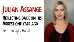 Taylor Hudak Assange Arrest Chris Hedges Daniel Ellsberg