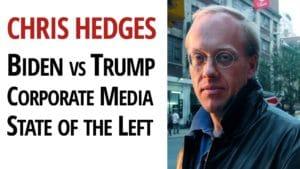 chris hedges biden trump assange