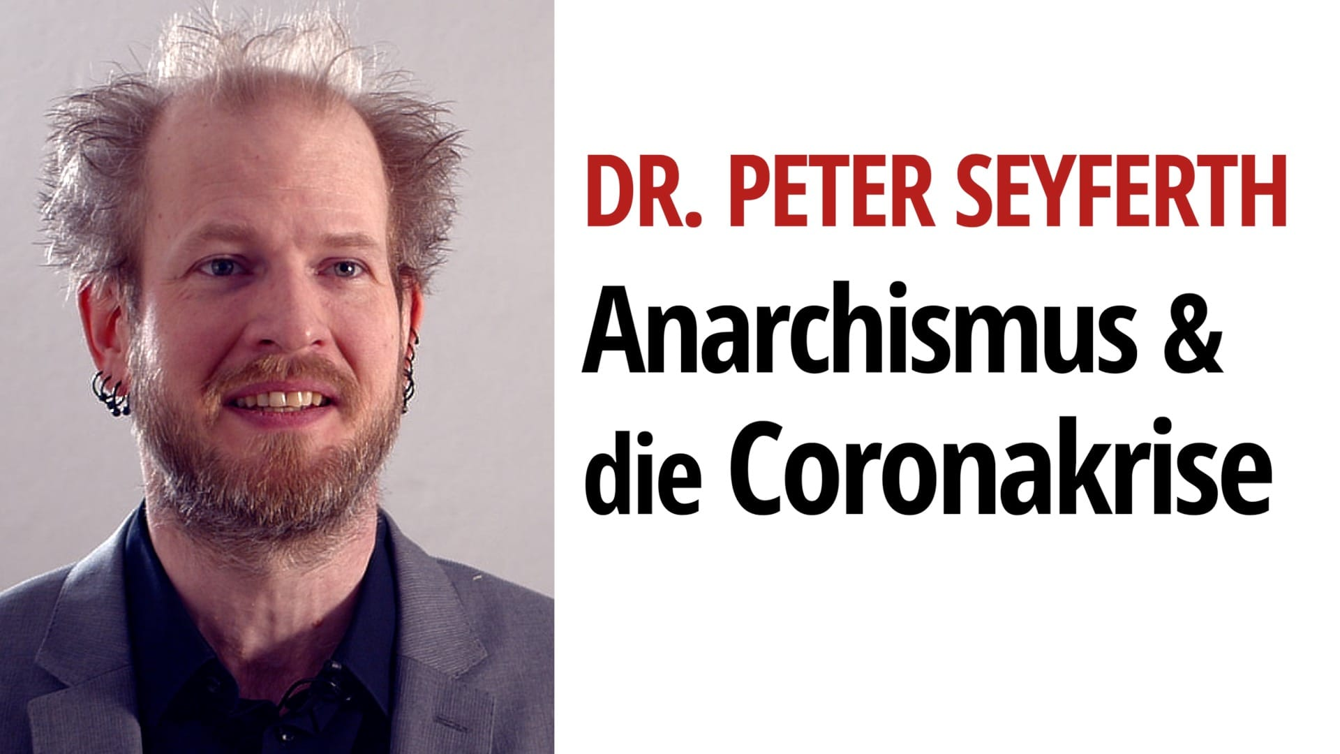Anarchismus Corona Peter Seyferth