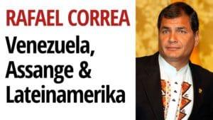 Rafael Correa Venezuela Max Blumenthal USA Assange