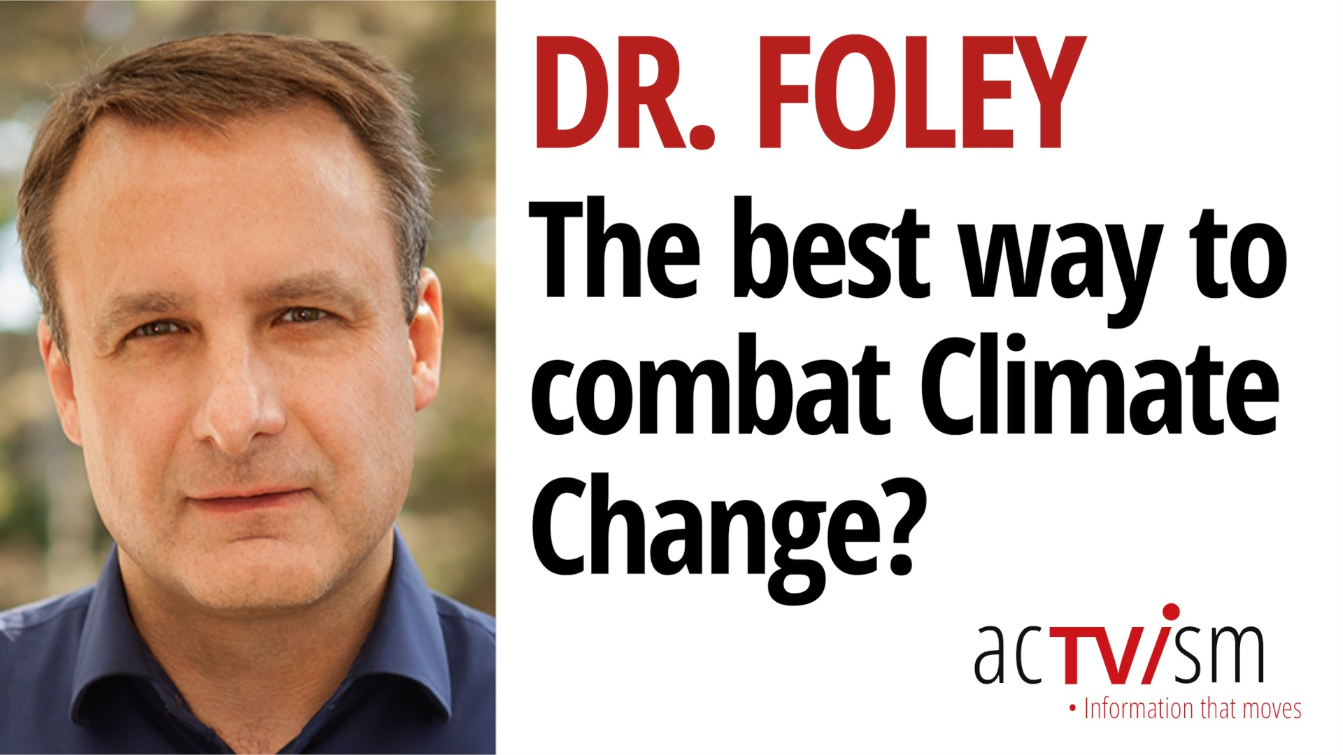 In this interview, we talk to climate and environmental scientist Jonathan Foley on the most effective method to approach climate change.