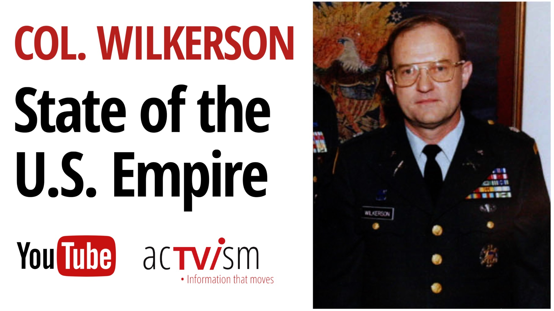 Empire Biden Administration Lawrence Wilkerson