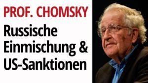 """Prof. Chomsky über die """"Komik"""" der """"russischen Einmischung"""" & die Grausamkeit der US-Sanktionen"""