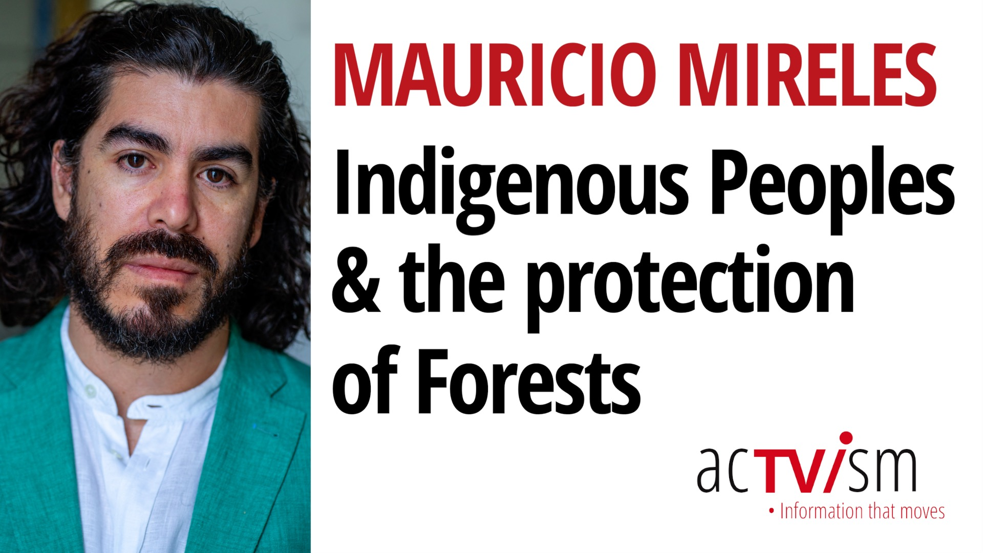 Why We Need Indigenous Peoples to Save Our Forests