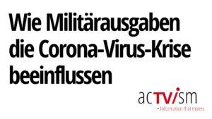 Wie Militärausgaben die Corona-Virus-Krise beeinflussen | Andrew Feinstein