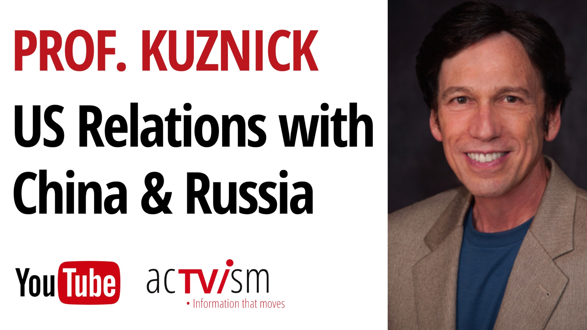 Update: US Relations with China & Russia, the G7 Summit and the Nuclear Ban Treaty | Prof. Kuznick