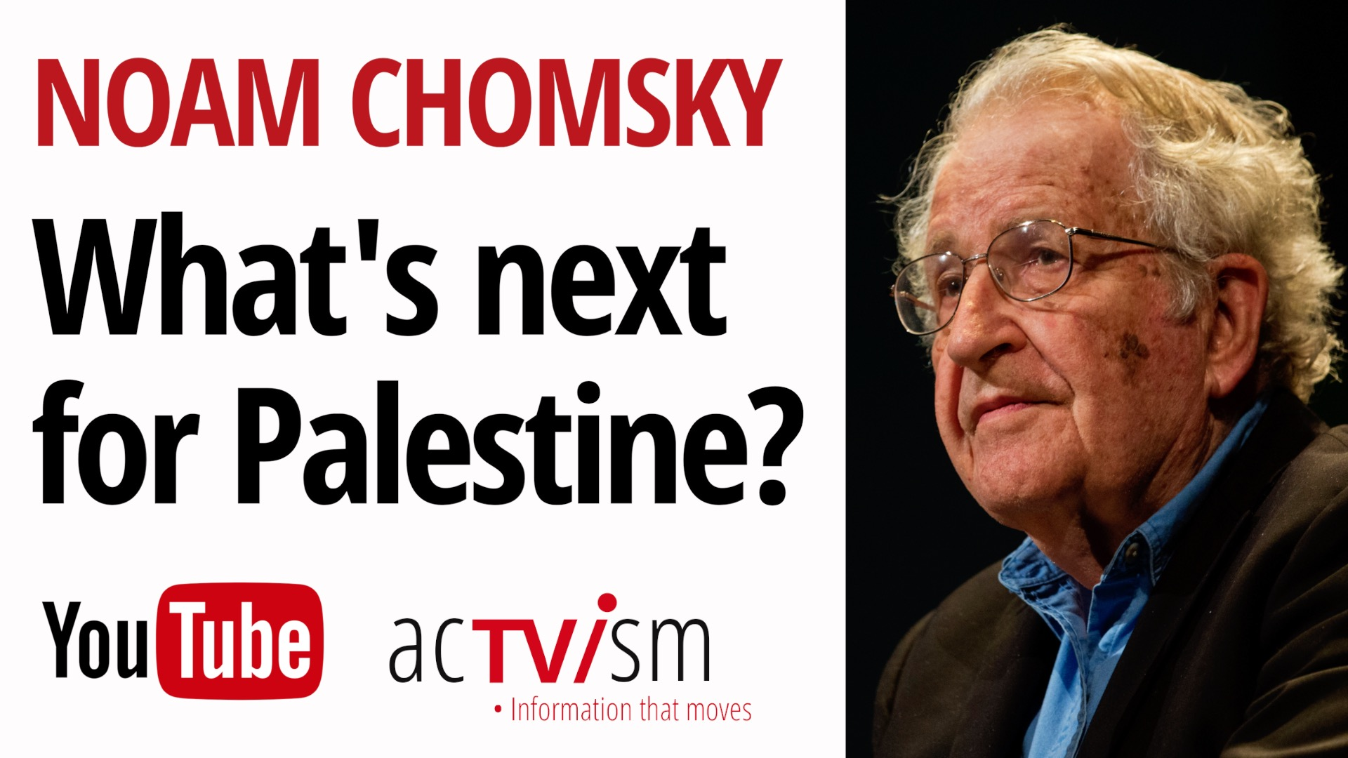 EDITORIAL PICK: Noam Chomsky and Imad Alsoos: What's next for Palestine?