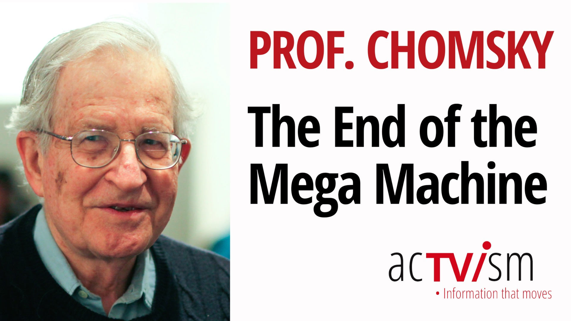 """In this video, world-renowned linguist and dissident Noam Chomsky speaks with Fabian Scheidler, author of the book """"The End of the Megamachine. A Brief History of a Failing Civilization""""."""