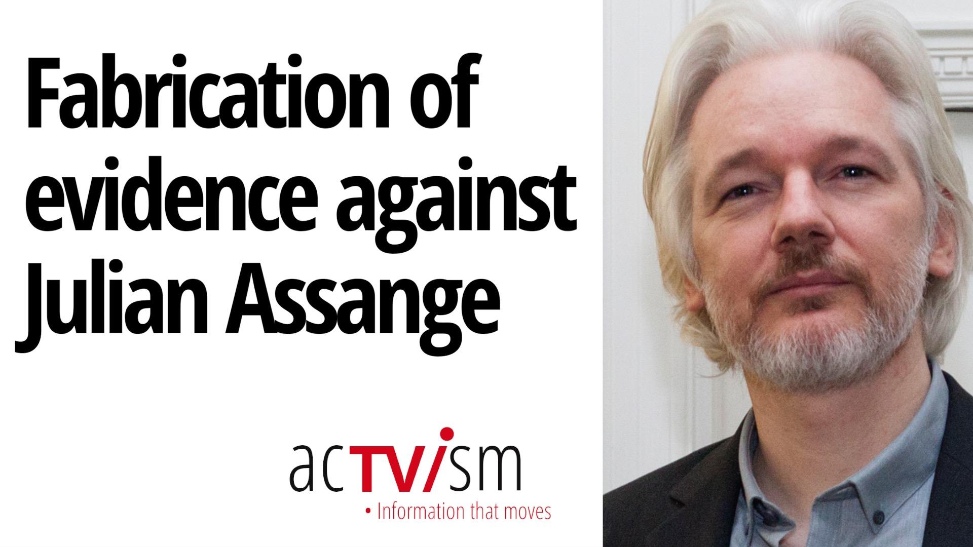 Fabrication of Evidence against Julian Assange | Stella Moris Update