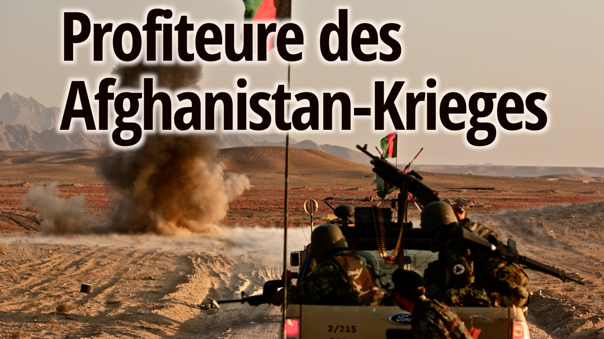 Afghanistan Profiteure des Afghanistan-Krieges: 90% der Ausgaben gingen an militärische Auftragnehmer