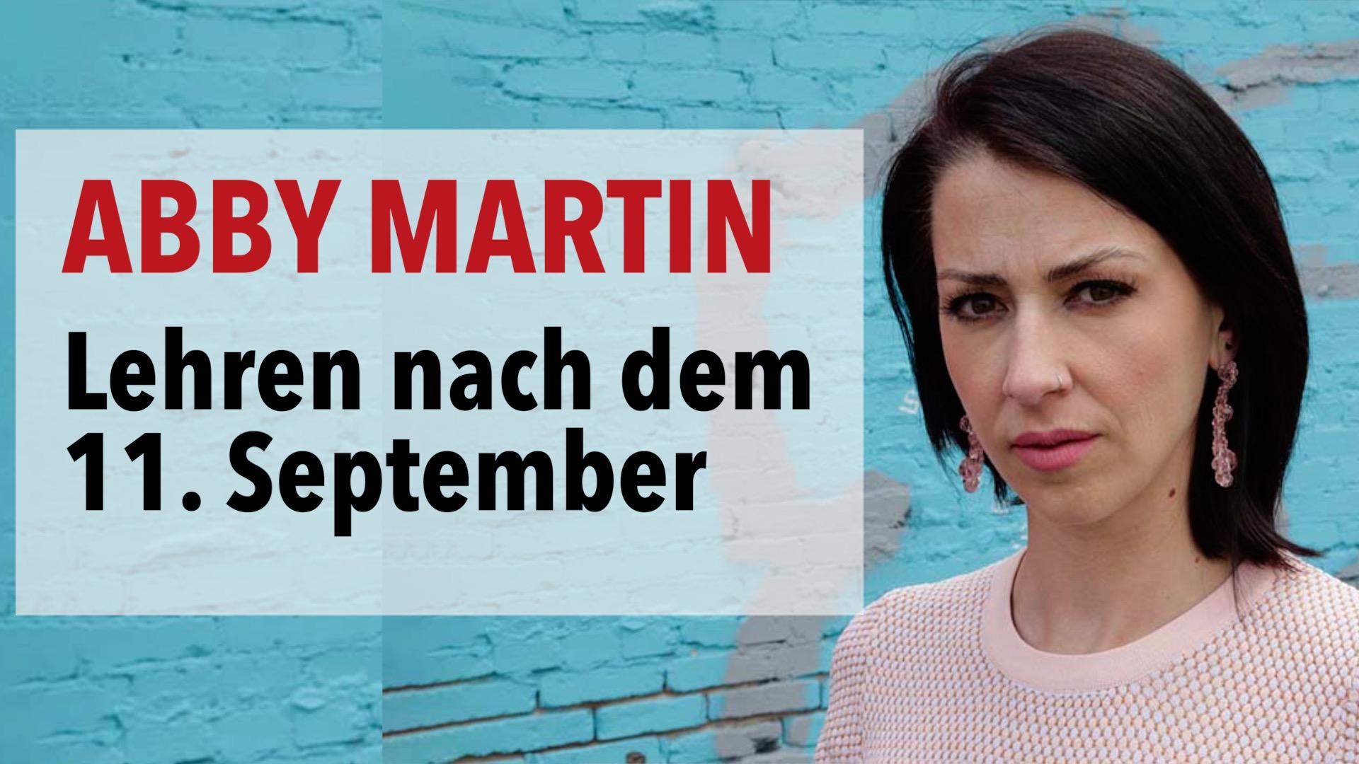 Niemals vergessen: Die Lehren aus dem Krieg nach dem 11. September | Abby Martin